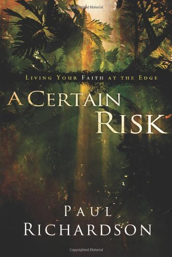 A Certain Risk by Paul Richardson