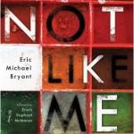 Not-Like-Me-Eric-Bryant